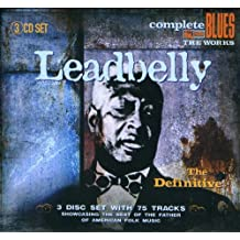 The Definitive Leadbelly ( 3 CD Clambox )