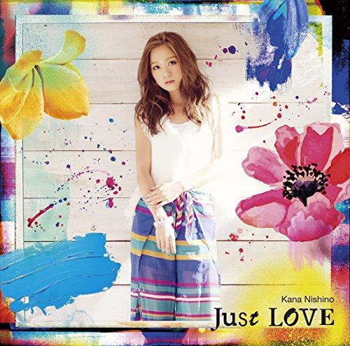 西野カナ / Just LOVE[通常盤]