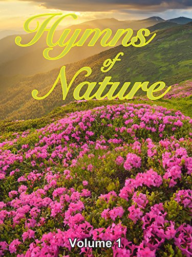 Hymns of Nature: Volume 1 (No ()
