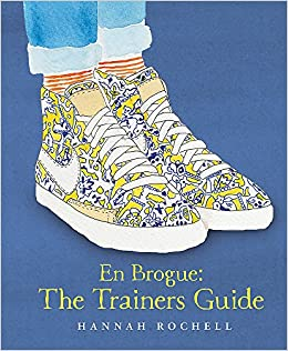 En Brogue  The Trainers Guide  Amazon.co.uk  Hannah Rochell  0787721898733   Books 6faffa6d46c