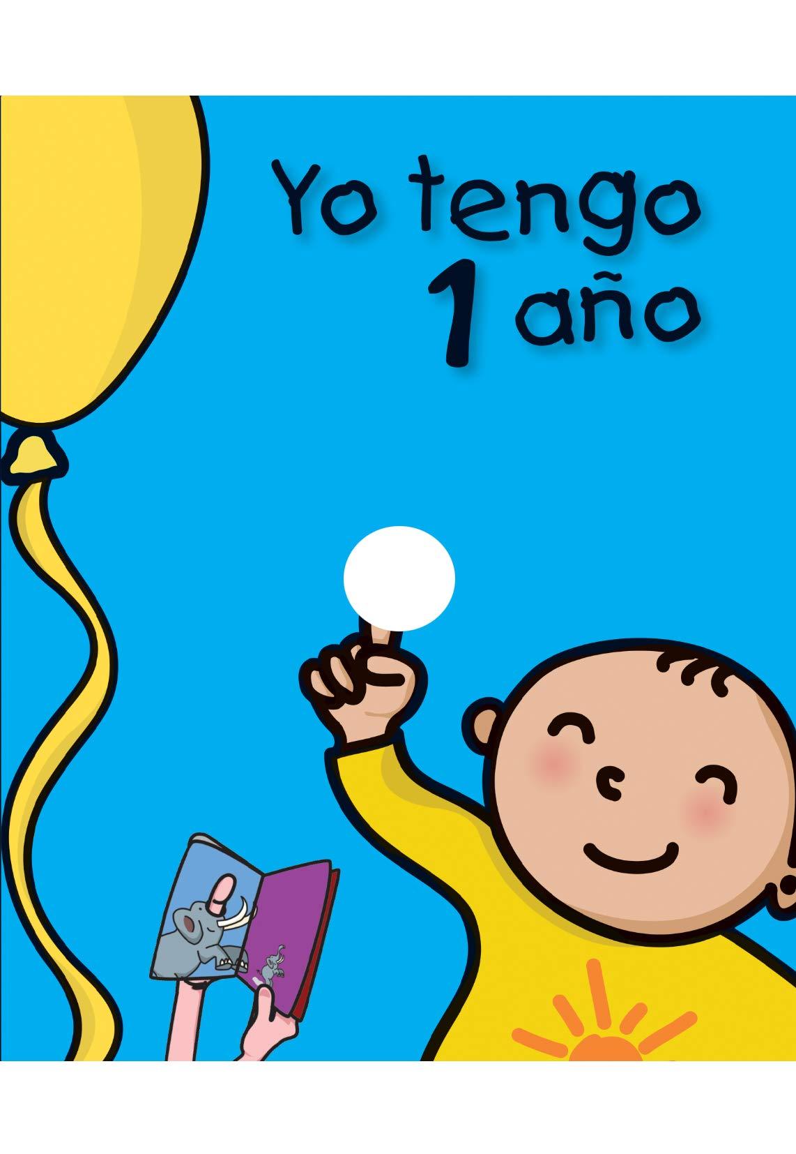 Yo tengo 1 año (Mi cumpleaños): Amazon.es: Rosa Collado ...