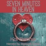 Seven Minutes in Heaven   Kat Fletcher