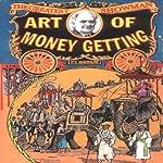 The Art of Money Getting | P. T. Barnum
