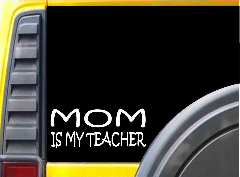 Amazon com mom is my teacher k456 8 inch sticker homeschool decal automotive