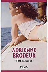 Festin Sauvage (Littérature étrangère) (French Edition) Kindle Edition
