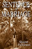 Sentence of Marriage: Promises to Keep (Volume 1)