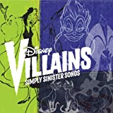 Disney Villains: Simply Sinister Songs