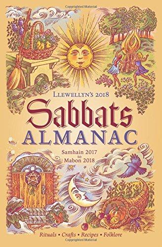 Llewellyn's 2018 Sabbats Almanac: Samhain 2017 to Mabon 2018 PDF