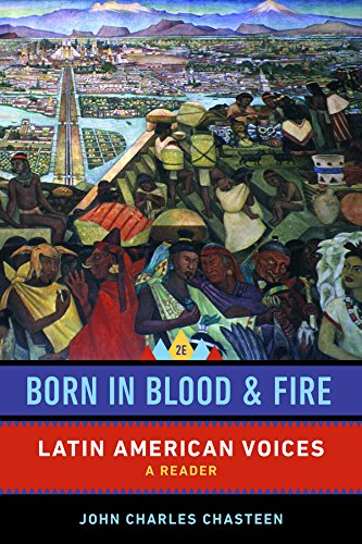 Born in Blood and Fire – Latin American Voices
