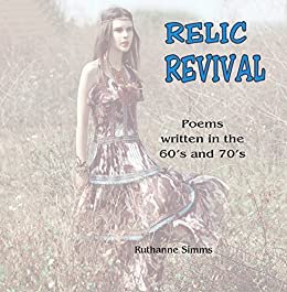 Amazon Com Relic Revival Poems Written In The 60 S And