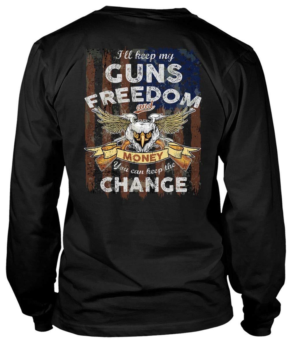 I Ll Keep My Guns Freedom Money Tees You Can Keep The Change T Shirt