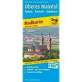 Oberes Maintal /Coburg - Kronach - Kulmbach: Radkarte mit Ausflugszielen, Einkehr- & Freizeittipps, wetterfest, reissfest, abwischbar, GPS-genau. 1:75000 (Radkarte / RK)