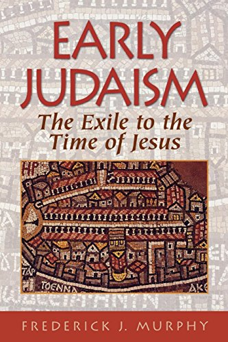 Early Judaism: The Exile to the Time of Jesus for sale  Delivered anywhere in USA