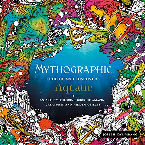 Pdf Crafts Mythographic Color and Discover: Aquatic: An Artist's Coloring Book of Amazing Creatures and Hidden Objects