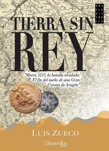 Descargar Libro Tierra Sin Rey Luis Zueco