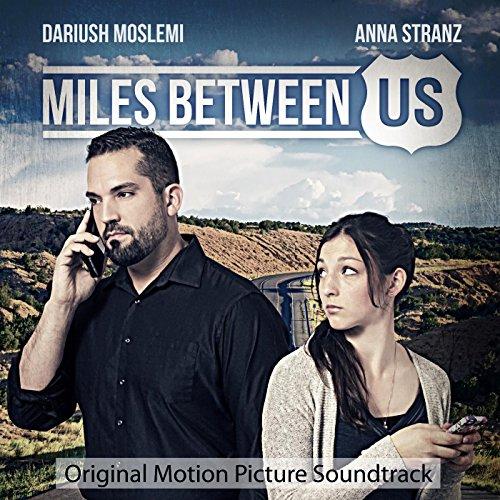 Miles Between Us (Original Motion Picture Soundtrack)