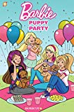 Barbie Puppies #1: Puppy Party (Barbie Puppies Graphic Novels)