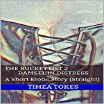 Damsel in Distress: The Bucket List, Book 2 | Timea Tokes