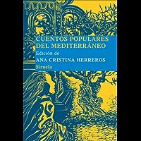 Cuentos populares del Mediterraneo (Las Tres Edades/ Biblioteca de Cuentos Populares nº 6) (Spanish Edition)
