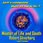 Master of Life and Death | Robert Silverberg