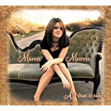 Maren Morris: All That it Takes