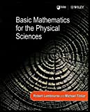 img - for Basic Mathematics for the Physical Sciences book / textbook / text book