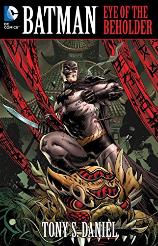 (Batman: Eye of the Beholder (Batman (DC Comics)) [Paperback] by Tony Daniel; ... )