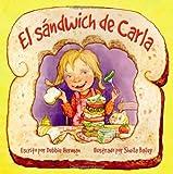 El Sandwich de Carla, Debbie Herman, 0972922563