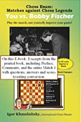 Excerpts from Chess Exam: You vs. Bobby Fischer Kindle Edition