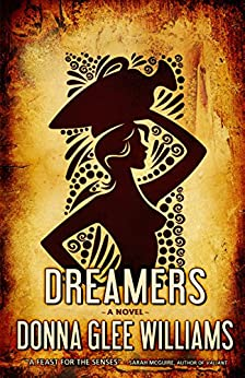 Dreamers by [Williams, Donna Glee]