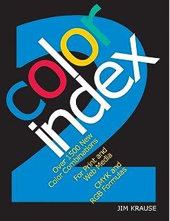 Color Index - Revised Edition: Jim Krause: 0035313649165: Amazon.com ...