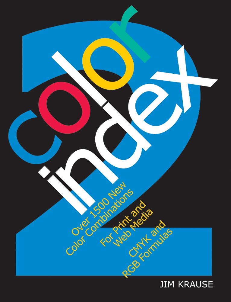 Color Index 2: Over 1500 New Color Combinations. For Print and Web ...