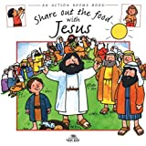 Share Out the Food with Jesus, Stephanie Jeffs, 097890561X