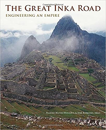 Book The Great Inka Road: Engineering an Empire
