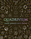 img - for Quadrivium: Number Geometry Music Heaven by Miranda Lundy (2010-10-01) book / textbook / text book