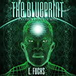 The Blueprint: Success Is a State of Mind | L. Fuchs