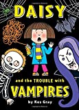 Daisy and the Trouble with Vampires (Daisy Fiction)