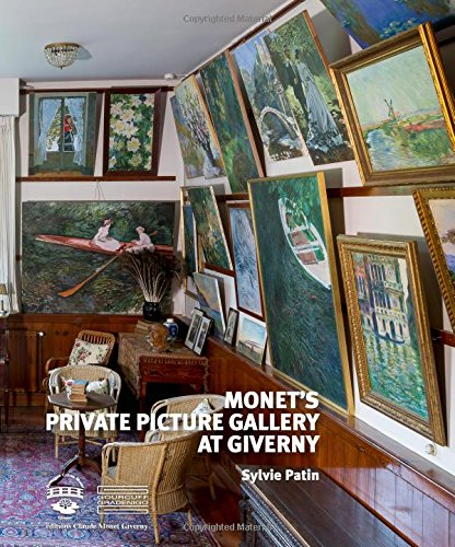 Monet's Private Picture Gallery at Giverny: Paintings by Monet and His Friends ()