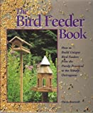 The Bird Feeder Book, Thom Boswell, 0806902957