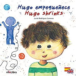 Amazon.com: Hugo empequeñece / Hugo shrinks (Spanish Edition ...