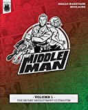 The Middleman - Volume 1 - The Secret Recruitment Ultimatum