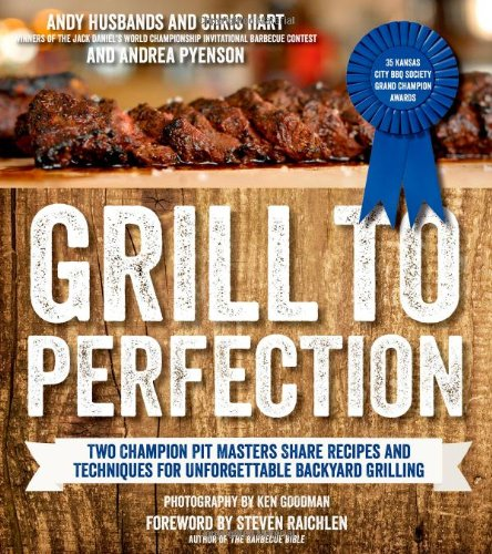 Grill Perfection Champion Techniques Unforgettable product image