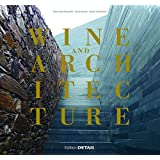 Wine and Architecture (Detail Special)