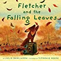 Fletcher and the Falling Leaves Audiobook by Julia Rawlinson Narrated by Katherine Kellgren