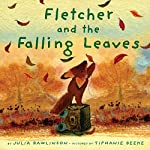 Fletcher and the Falling Leaves | Julia Rawlinson