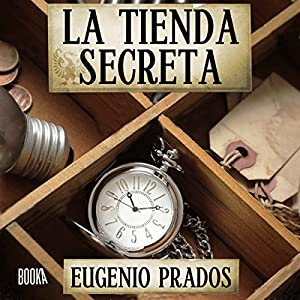 La Tienda Secreta [The Secret Store] Hörbuch