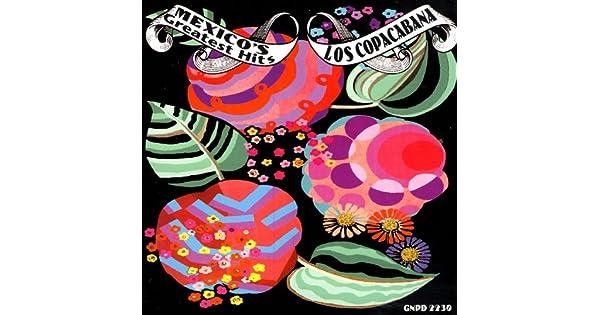 Amazon.com: Mexicos Greatest Hits: Los Copacabana: MP3 ...