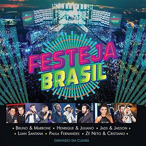 ... Festeja Brasil - Ao Vivo em Cuiabá