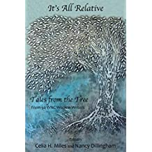 It's All Relative: Tales from the Tree: from 50 WNC Women Writers