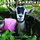 Goats of Anarchy 2018: 16 Month Calendar Includes September 2017 Through December 2018